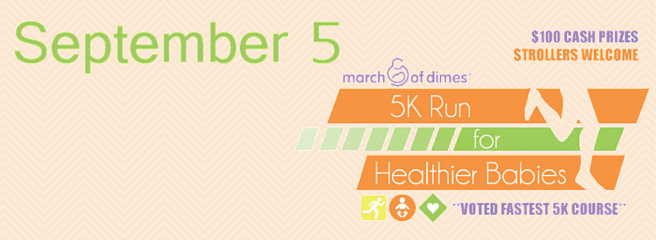 March of Dimes 5K, Sept. 5, 2015